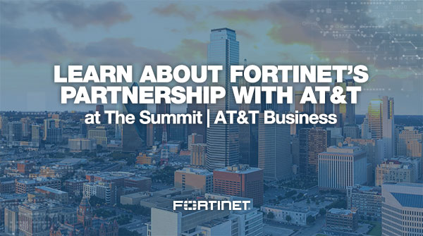 Fortinet AT&T Summit