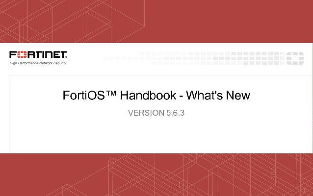 FortiOS Handbook Version 5.6.3