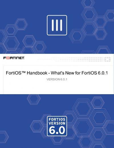 FortiOS Version 6.0.1