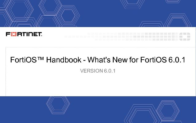 FortiOS Version 6.0.1