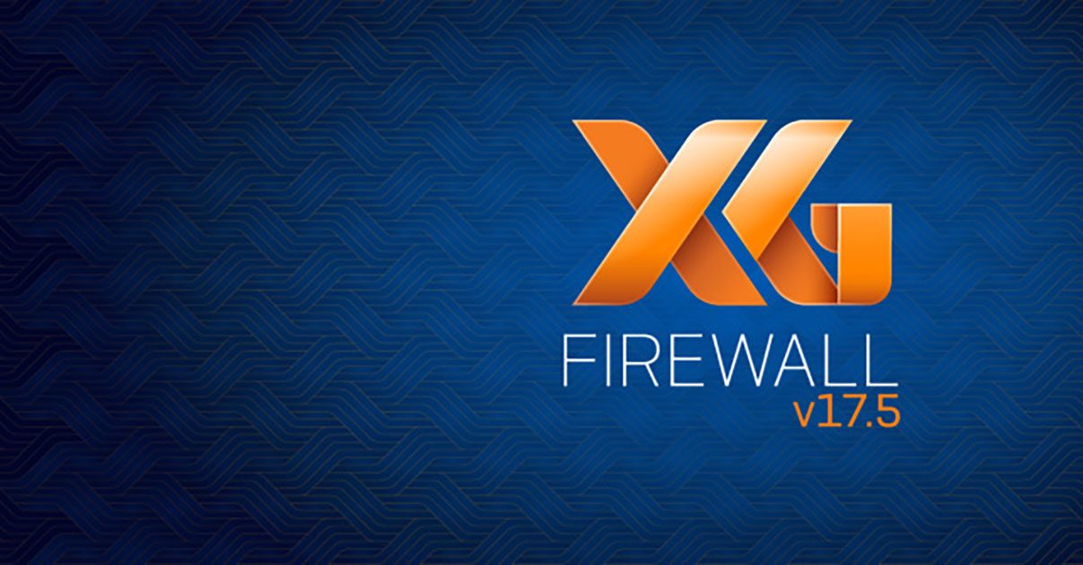 Sophos - XG Firewall v17 5 is now available - Firewall News